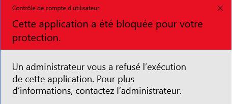 Windows: Cette application à été bloquée pour votre protection