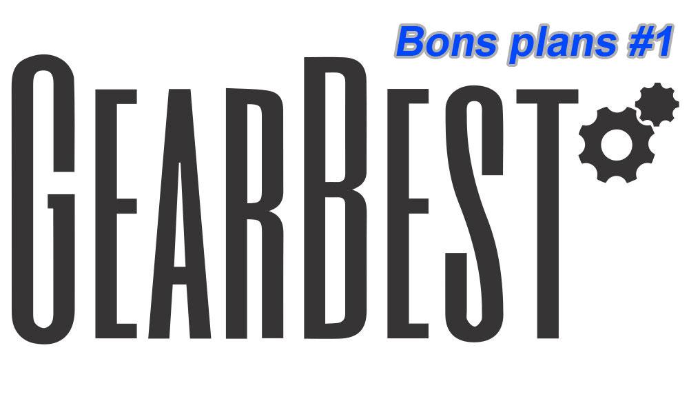 Bons plans Gearbest #1